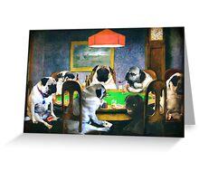 PUGS PLAYING POKER Greeting Card