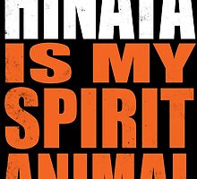 Hinata is my Spirit Animal by Penelope Barbalios