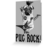 PUG ROCK Greeting Card