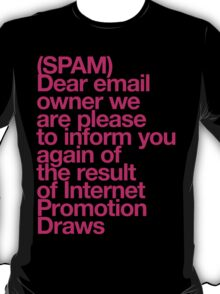 (Spam) Internet promotion draws! (Magenta type) T-Shirt