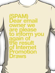 (Spam) Internet promotion draws! (Yellow type) T-Shirt