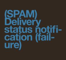(Spam) Delivery status! (Cyan type) T-Shirt