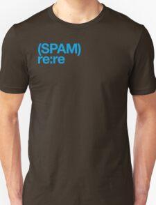 (Spam) Re:re! (Cyan type) T-Shirt