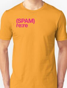 (Spam) Re:re! (Magenta type) T-Shirt