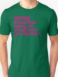 (Spam) Important news! (Magenta type) T-Shirt