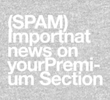 (Spam) Important news! (White type) T-Shirt