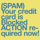 (Spam) Blocked! (Cyan type) by poprock