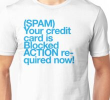(Spam) Blocked! (Cyan type) Unisex T-Shirt