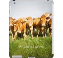 We aren't alone iPad Case/Skin