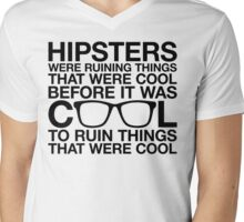 Hipsters Ruin Everything T-Shirt