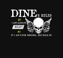 DINE  Rule #1 i am always right. #2 If i am ever wrong see rule #1 - T Shirt, Hoodie, Hoodies, Year, Birthday T-Shirt