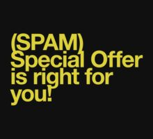 (Spam) Special offer! (Yellow type) by poprock