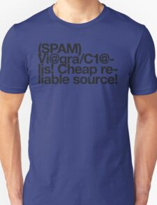 (Spam) Viagra! Cialis! (Black type) T-Shirt