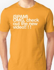 (Spam) OMG video! (White type) T-Shirt