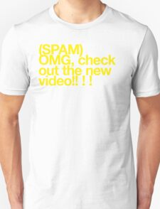 (Spam) OMG video! (Yellow type) T-Shirt