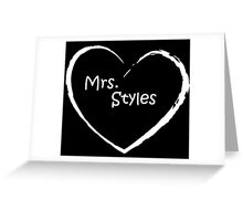 Mrs. styles WHITE LOVE Greeting Card