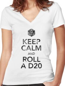 Keep Calm and Roll a D20 (Black Text) Women's Fitted V-Neck T-Shirt