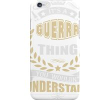 GUERRA THING T SHIRTS iPhone Case/Skin