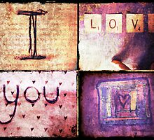 I love you. by Fran Riley