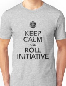 Keep Calm and Roll Initiative (Black Text) Unisex T-Shirt