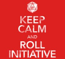 Keep Calm and Roll Initiative (White Text) | Unisex T-Shirt