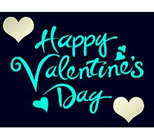 Happy Valentines Day With Hearts Photographic Print