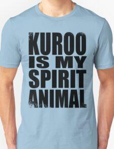 Kuroo is my Spirit Animal T-Shirt