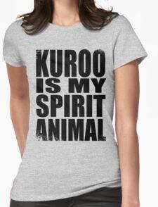 Kuroo is my Spirit Animal Womens Fitted T-Shirt
