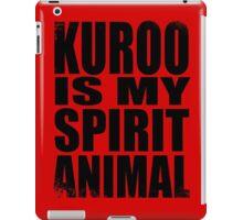 Kuroo is my Spirit Animal iPad Case/Skin