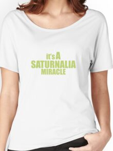 Saturnalia Miracle Women's Relaxed Fit T-Shirt