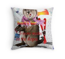 Groundhog Day-6 more weeks Throw Pillow