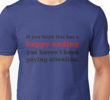 Happy ending Unisex T-Shirt