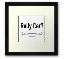 Rally Car? With Headlights - Multiple Product Styles Available  Framed Print