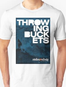 Throwing Buckets T-Shirt