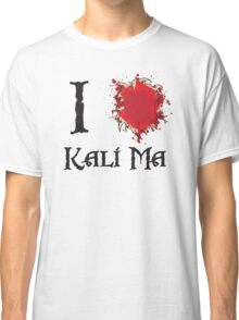 Indiana Jones I love Kali Ma Classic T-Shirt