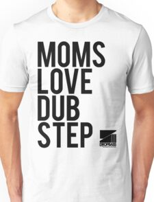 Moms Love Dubstep (black) Unisex T-Shirt