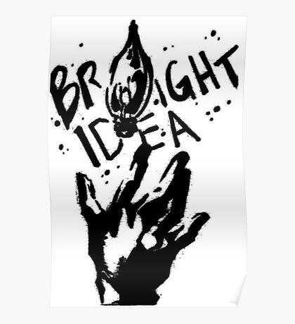 Bright Idea Poster