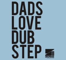 Dads Love Dubstep (black) One Piece - Short Sleeve