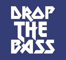 Drop The Bass (ferrum)  Womens Fitted T-Shirt