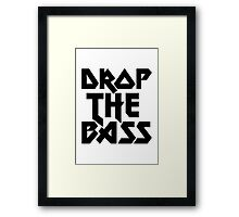 Drop The Bass (ferrum) [dark] Framed Print