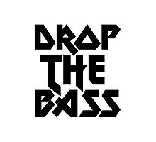 Drop The Bass (ferrum) [dark] Photographic Print
