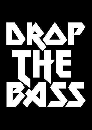 Drop The Bass (ferrum)  by DropBass