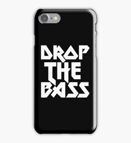 Drop The Bass (ferrum)  iPhone Case/Skin