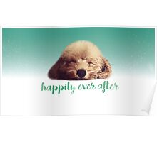 Happily every after - Poodle Poster