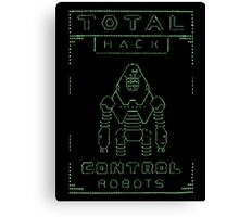 Total Hack - Pip Boy Edition Green Canvas Print