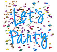 Let's Party on background of confetti. Photographic Print