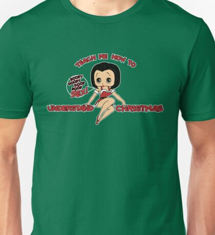 Annie: Teach Me How To Understand Christmas (Variant) Unisex T-Shirt