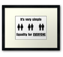 equality for everyone Framed Print