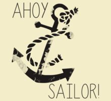 Ahoy, Sailor! by Kate Bloomfield
