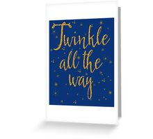 Twinkle All the Way Greeting Card